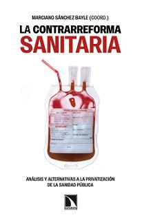 20130621122131-libro-la-contrarreforma-sanitaria.jpg