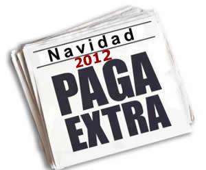 20131206130759-paga-extra-navidad-2012.jpg